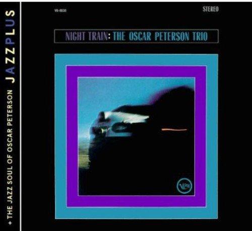 Jazz Train (Jazzplus: Night Train + The Jazz Soul Of Oscar Peterson)