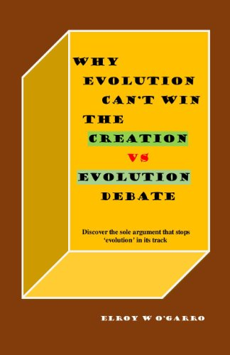 WHY EVOLUTION CANNOT WIN THE CREATION VS EVOLUTION DEBATE