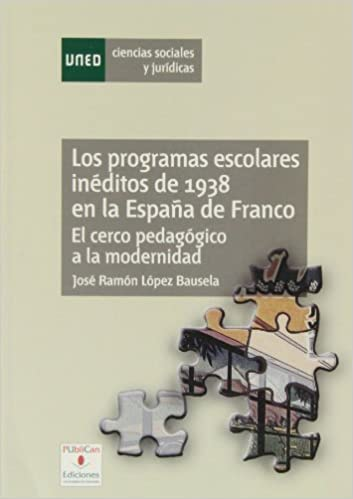 Descargar PDF Los Programas Escolares Inéditos De 1938 En La España De Franco: El Cerco Pedagógico A La Modernidad