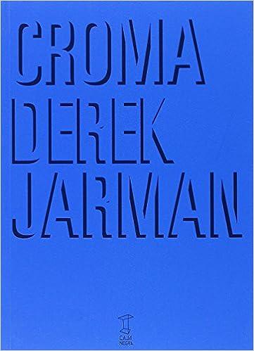 Croma: Amazon.es: Derek Jarman, Derek Jarman: Libros