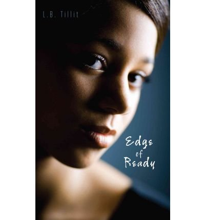 [ Edge of Ready (Gravel Road (Paperback)) ] By Tillit, L B ( Author ) [ 2012 ) [ Paperback ]