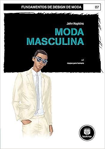170ef542e728f Moda Masculina - 9788565837859 - Livros na Amazon Brasil