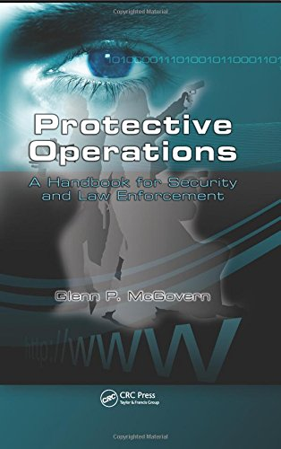 Protective Operations: A Handbook for Security and Law Enforcement