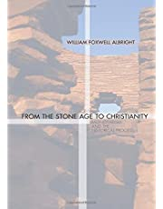 From the Stone Age to Christianity: Monotheism and the Historical Process