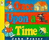 Once Upon a Time (Walker paperbacks) by John Prater (1995-07-24)
