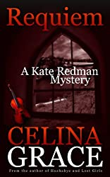 Requiem (A Kate Redman Mystery: Book 2) (The Kate Redman Mysteries) (English Edition)