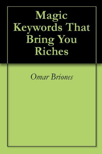 Download Magic Keywords That Bring You Riches Pdf