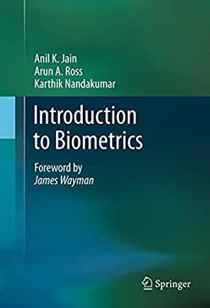 an introduction to biometrics Biometric recognition, or simply biometrics, is the science of establishing the identity of a person based on physical or behavioral attributes it is a rapidly evolving field with.
