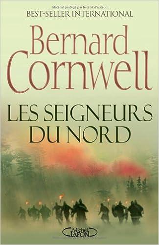 Bernard Cornwell - SEIGNEURS DU NORD