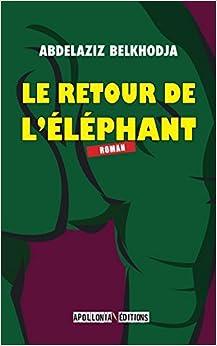 El Autor Descargar Utorrent Le Retour De L'éléphant Epub