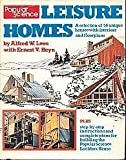 Popular Science Leisure Homes, Alfred W. Lees and Ernest V. Heyn, 0442212631