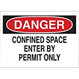 Brady 10'' X 14'' X .06'' Black/Red On White .0591'' B-401 Polystyrene Admittance Sign''DANGER CONFINED SPACE ENTER BY PERMIT ONLY''