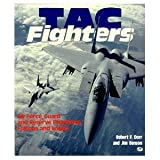 TAC Fighters, Dorr, Robert F., 0879385073