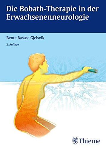 Die Bobath-Therapie in der Erwachsenenneurologie