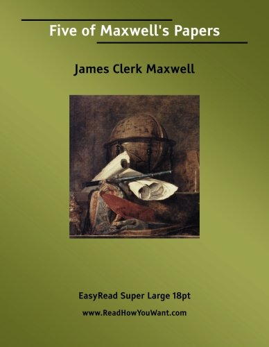 Download Five of Maxwell's Papers PDF