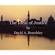 The Ideal of Justice (The Ideal of...)