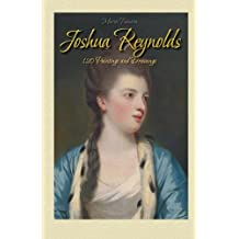 Joshua Reynolds: 120 Paintings and Drawings