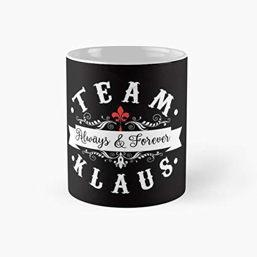Team Klaus. Always and Forever. Mug, klaus mikaelson Cup, 11 Ounce Ceramic Mug, Perfect Novelty Gift Mug, Funny Gift Mugs, Funny Coffee Mug 11oz, Tea Cups 11oz -