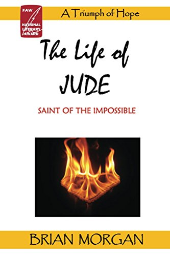 The Life of Jude: Saint of the Impossible