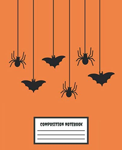 Composition Notebook: Spiders & Bats Orange - College Ruled Blank Lined Journal, subject for adults, teens, students, kids, teachers, school, home, ... Office Business (Composition Workbook Diary)