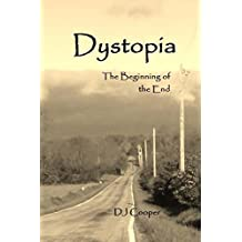 Dystopia: The Beginning of the End