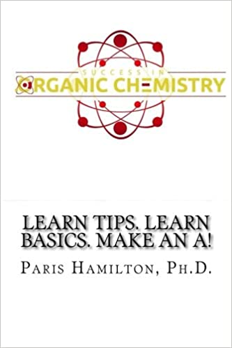 Success in Organic Chemistry: Learn Tips  Learn Basics  Make