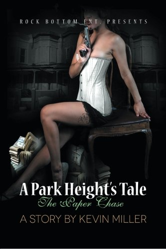 Read Online A Park Heights Tale: The Paper Chase pdf epub