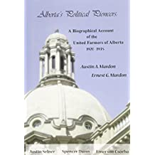 Alberta's Political Pioneers: A Biographical Account of the United Farmers of Alberta by Austin Mardon (2011-06-19)