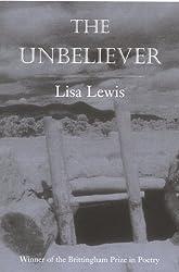Unbeliever (Wisconsin Poetry Series)