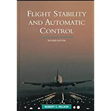 Flight Stability and Automatic Control