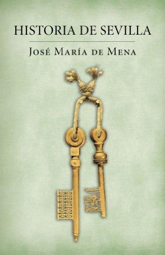 Historia de Sevilla / The Story of Sevile II (Spanish Edition)
