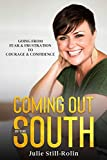 Coming Out in the South: Going from Fear