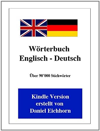 Wörterbuch Englisch - Deutsch - 2. Auflage (German Edition) eBook ...