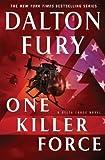 """One Killer Force (Hardcover)--by Dalton Fury [2015 Edition]"" av Dalton Fury"