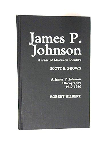 James P. Johnson: A Case of Mistaken Identity