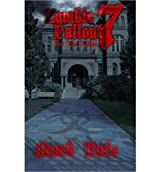 [ Zombie Fallout 7: For The Fallen ] By Tufo, Mark (Author) [ Oct - 2013 ] [ Paperback ]