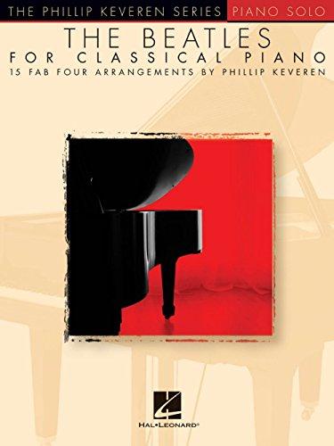 Hal Leonard The Beatles For Classical Piano - Phillip Keveren -