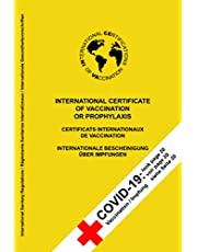INTERNATIONAL CERTIFICATE OF VACCINATION OR PROPHYLAXIS: Information and reference to vaccination against COVID-19 on the cover!