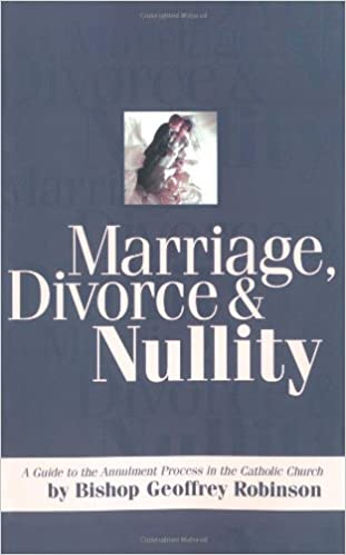 Marriage Divorce And Nullity A Guide To The