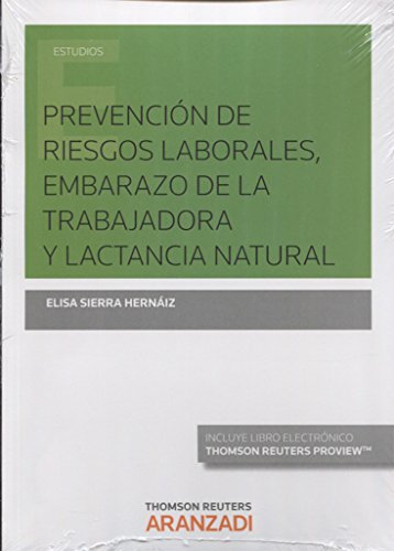 PREVENCIÓN DE RIESGOS LABORALES, EMBARAZO Y LACTANCIA NATURAL (DÚO)