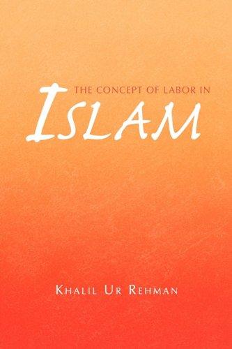 Read Online The Concept of Labor in Islam pdf epub