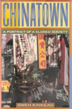 0060167769 - Gwen Kinkead: Chinatown: A Portrait of a Closed Society - Buch