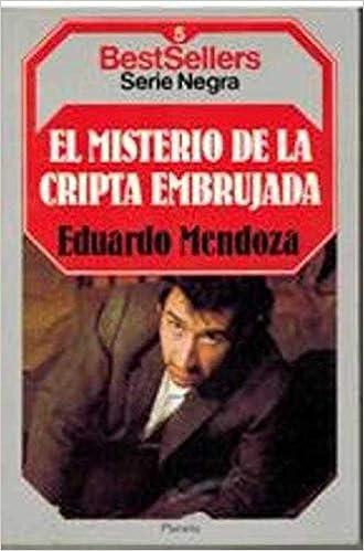 El Misterio De La Cripta Embrujada: Amazon.es: Eduardo Mendoza: Libros