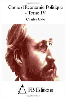 Book Cours d'Economie Politique - Tome IV: 4