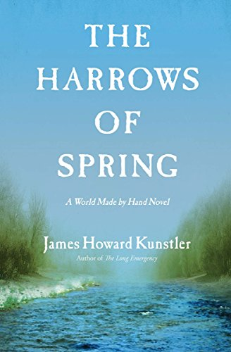 World Spring - The Harrows of Spring (The World Made By Hand Novels)