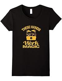 These Hands Work Magic T-Shirt