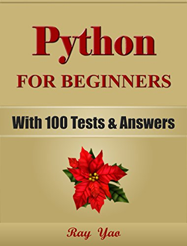 PYTHON: Python Programming, For Beginners, Learn Coding Fast