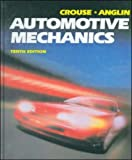 img - for Automotive Mechanics by William Crouse (1993-01-13) book / textbook / text book