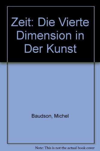 Zeit: Die Vierte Dimension in Der Kunst