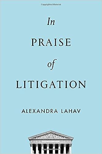 In Praise of Litigation: Alexandra Lahav: 9780199380800